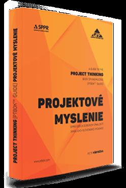 Kniha PROJEKTOVÉ MYSLENIE (PTBOK™ Guide)